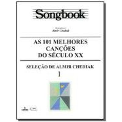 SONGBOOK AS 101 MELHORES CANCOES DO SECULO XX - 01