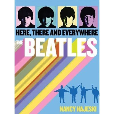 Beatles - Here, There, And Everywhere