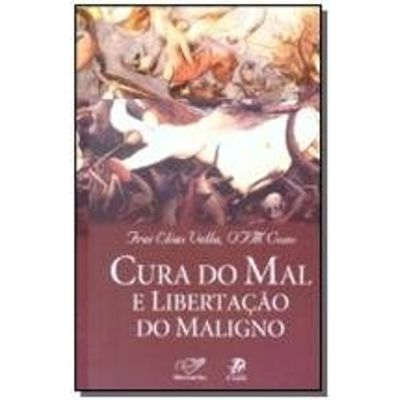 CURA DO MAL E LIBERTACAO DO MALIGNO