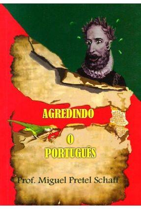 Agredindo o Português - Schaff,Miguel Pretel pdf epub