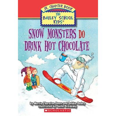 Bsk Jr. Chap Book #9 - Snow Monsters do Drink Hot Chocolate
