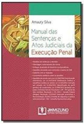 Manual Das Sentencas E Atos Judiciais Da Execucao Penal
