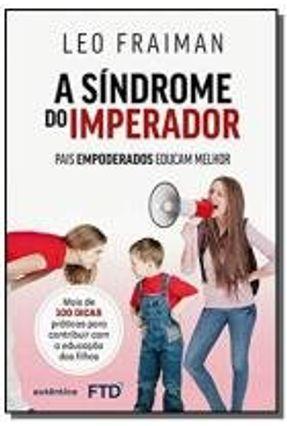 SINDROME DO IMPERADOR, A