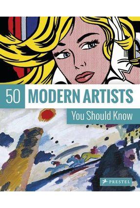 50 Modern Artists You Should Know - Weidemann,Christiane | Hoshan.org