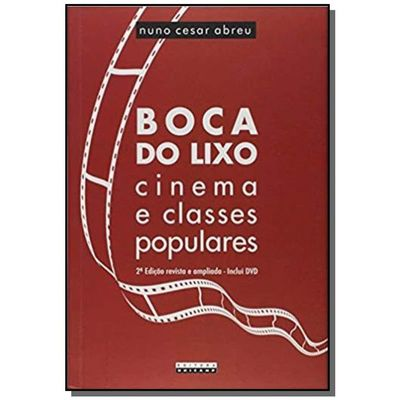 Boca do Lixo: cinema e classes populares