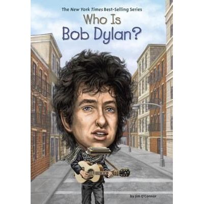 Who Was...? - Who Is Bob Dylan?
