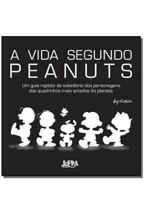 A Vida Segundo Peanuts - Schulz,Charles M.   Tagrny.org