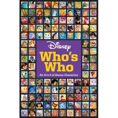 Disney Who's Who - An A To Z Of Disney Characters