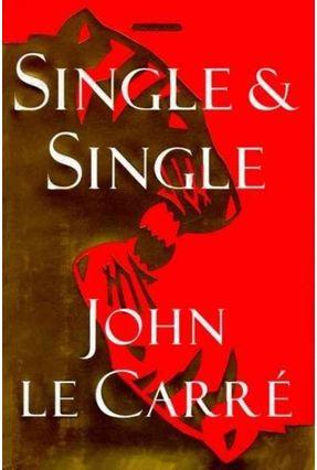 Single & Single - Le Carre,John | Hoshan.org