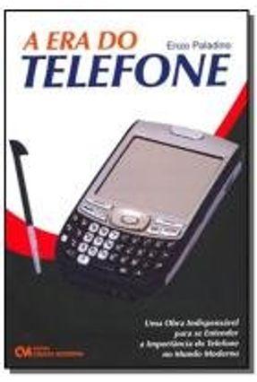 ERA DO TELEFONE, A