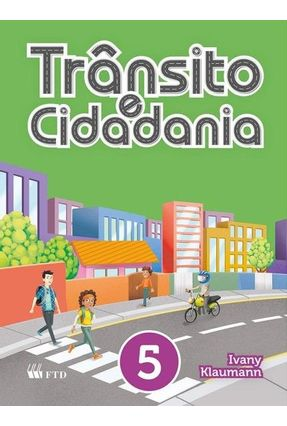 CJ- Trânsito E Cidadania - Vol. 5 - Ivany Klaumann | Tagrny.org