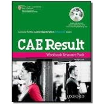 CAE RESULT WORKBOOK WITHOUT KEY RESOUCE PACK - NED