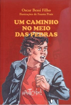 Um Caminho No Meio Das Pedras - Bessi Filho,Oscar pdf epub