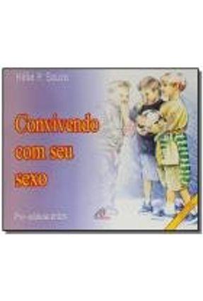 CONVIVENDO COM SEU SEXO: PRE-ADOLESCENTES