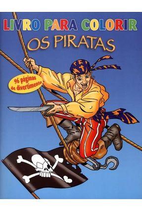 Os Piratas - Livro Para Colorir - Steinlein,Schwager & | Hoshan.org