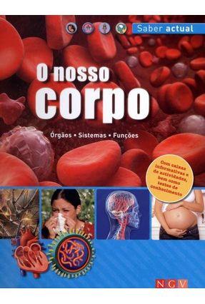 O Nosso Corpo - Col. Saber Actual - Edição Em Português - Oswald,Cathleen | Tagrny.org