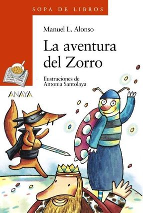 La Aventura Del Zorro - Alonso,Manuel L. | Hoshan.org