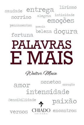 Palavras e Mais - Maia,Walter   Nisrs.org