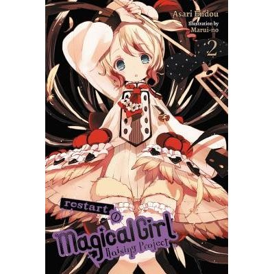 Magical Girl Raising Project, Vol. 2 (Light Novel) - Restart I