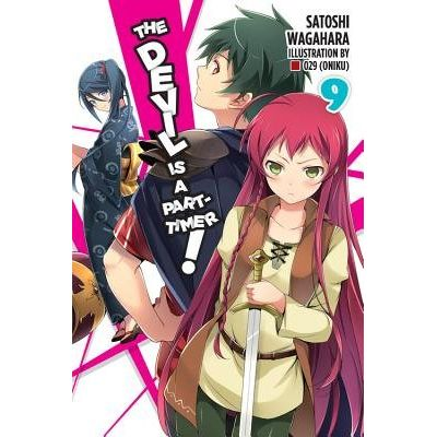 The Devil Is A Part-Timer!, Vol. 9 (Light Novel)
