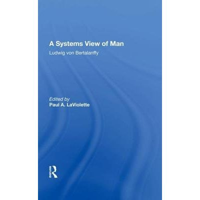 A Systems View Of Man