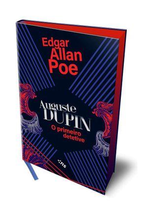 Auguste Dupin - O Primeiro Detetive - Poe,Edgar Allan   Hoshan.org