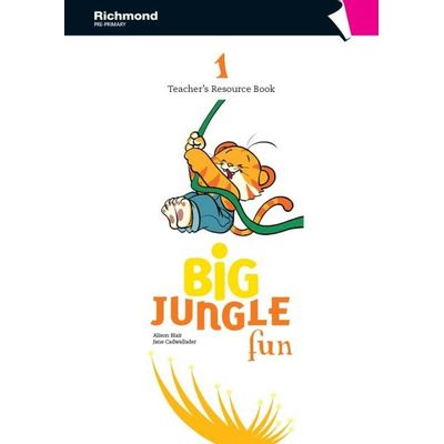 Big Jungle Fun 1 - Teacher's Resource Book