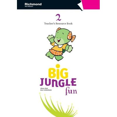 Big Jungle Fun 2 - Teacher's Resource Book