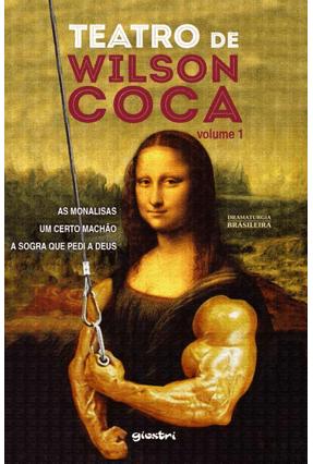 Teatro de Wilson Coca - Vol. 1 - Coca,Wilson | Hoshan.org