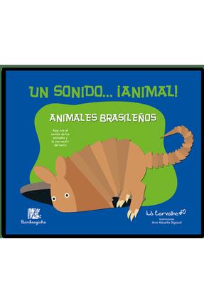 Animales Brasileños - Col. Un Sonido... ¡Animal! - Carvalho,Lô pdf epub