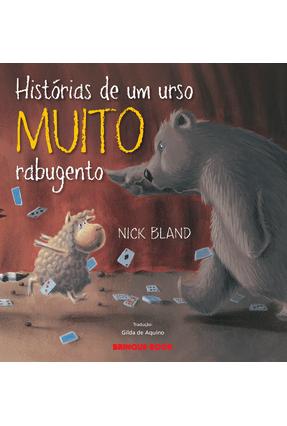 Histórias de Um Urso Muito Rabugento - Bland,Nick | Tagrny.org
