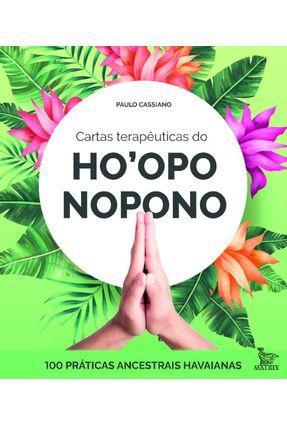 Cartas Terapêuticas Dp Ho'oponopono - 100 Práticas Ancestrais Havaianas