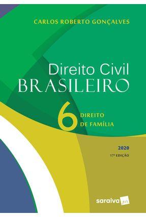 Direito Civil Brasileiro - Vol. 6 - 17ª Ed. 2020