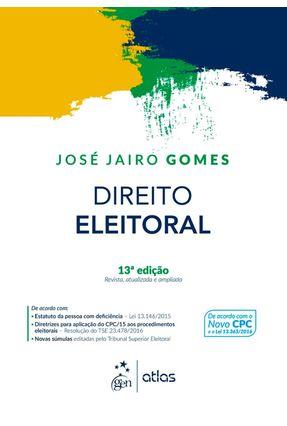 Direito Eleitoral - 13ª Ed. 2017 - Gomes,José Jairo | Hoshan.org