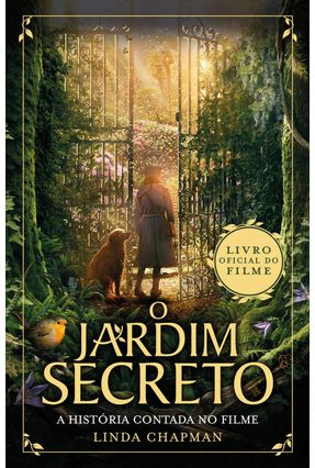 O Jardim Secreto - A História Contada No Filme