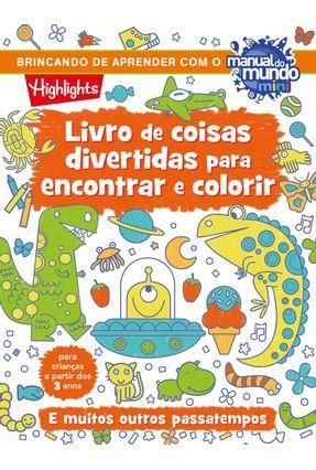 Livro De Coisas Divertidas Para Encantar E Colorir