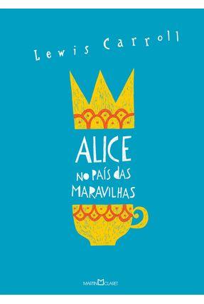 Alice No País Das Maravilhas - Alice Através do Espelho - Carroll,Lewis pdf epub