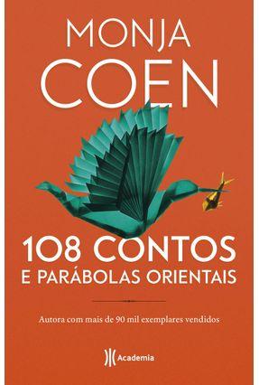 108 Contos e Parabolas Orientais - 2ª Edição - Coen,Monja | Tagrny.org