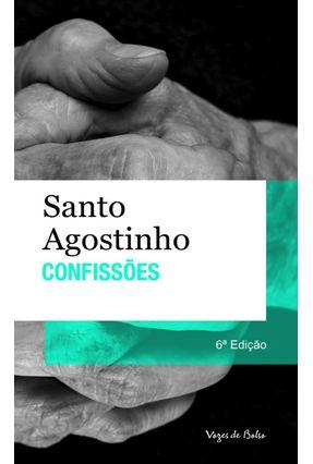 Confissões - Col. Vozes de Bolso - Santo Agostinho   Hoshan.org