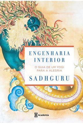 Engenharia Interior - O Guia De Um Yoga Para A Alegria - Sadhguru | Nisrs.org