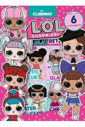 L.O.L. Surprise! Meu Clubinho (Box 06 Livros) -  pdf epub