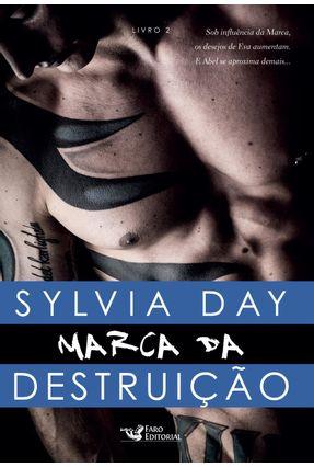 Marca da Destruição - Livro 2 - Day,Sylvia | Hoshan.org