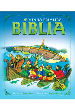 Minha Primeira Biblia - Lane,Leena | Tagrny.org
