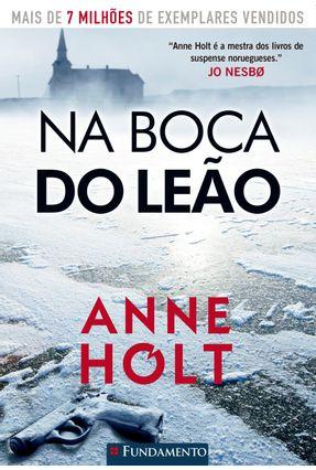 Na Boca do Leão - Holt,Anne | Tagrny.org