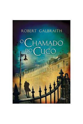 O Chamado do Cuco - Brochura - Galbraith,Robert Galbraith,Robert | Tagrny.org