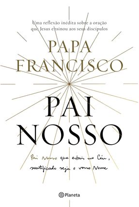 Pai Nosso - Papa Francisco | Tagrny.org