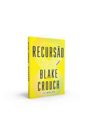 Recursão - Crouch,Blake pdf epub
