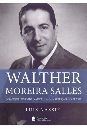Walther Moreira Salles - Nassif,Luis | Tagrny.org