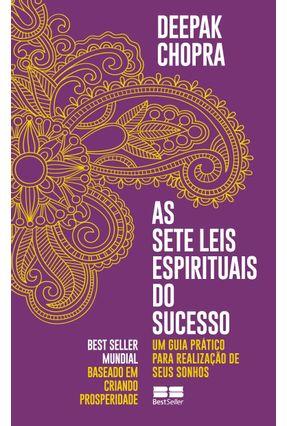 As Sete Leis Espirituais Do Sucesso - Chopra,Deepak | Tagrny.org