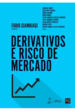 Derivativos E Risco De Mercado - Giambiagi,Fabio | Hoshan.org